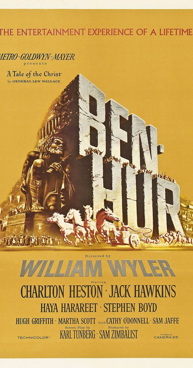Directed by William Wyler.  With Charlton Heston, Jack Hawkins, Stephen Boyd, Haya Harareet. When a Jewish prince is betrayed and sent into slavery by a Roman friend, he regains his freedom and comes back for revenge.