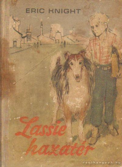Eric Knight - Lassie hazatér 1968