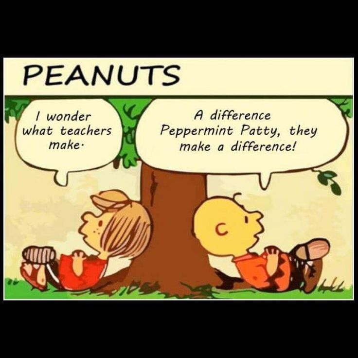 Teachers Do Make A Difference Love This Peanuts Comic