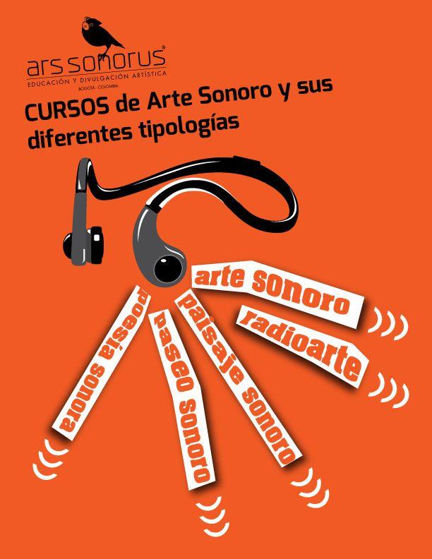 Ars Sonorus ofrece cursos de Arte Sonoro!!