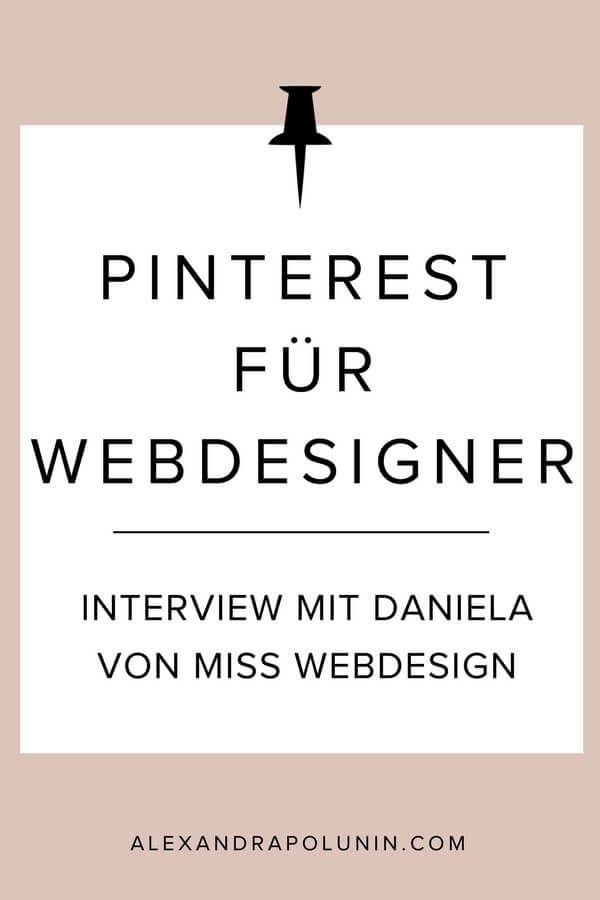 Pinterest erfolgreich nutzen als Webdesigner? Klar geht das!Daniela Retzl von Miss Webdesign macht es vor. Sie ist Webdesignerin und nutzt für ihr Marketing am liebsten Pinterest. Diese Plattform bringt ihr nicht nur den Großteil ihres Traffics, sondern auch Kunden und vor Kurzem auch eine Kooperation! Ich habe mit ihr über ihre Pinterest-Strategie gesprochen.