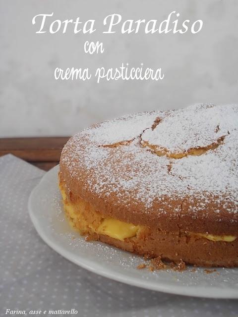 farina asse mattarello: Torta Paradiso con crema pasticciera