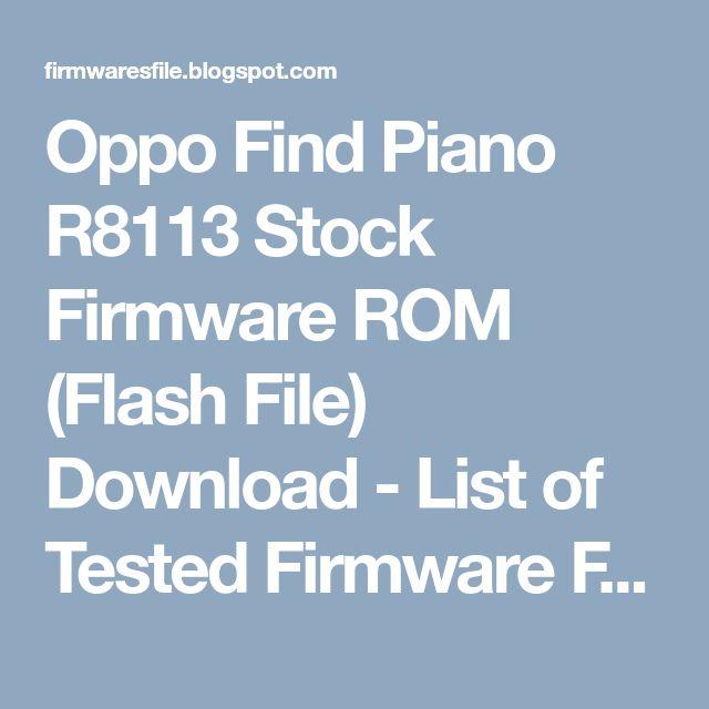 Oppo Find Piano R8113 Stock Firmware ROM (Flash File) Download