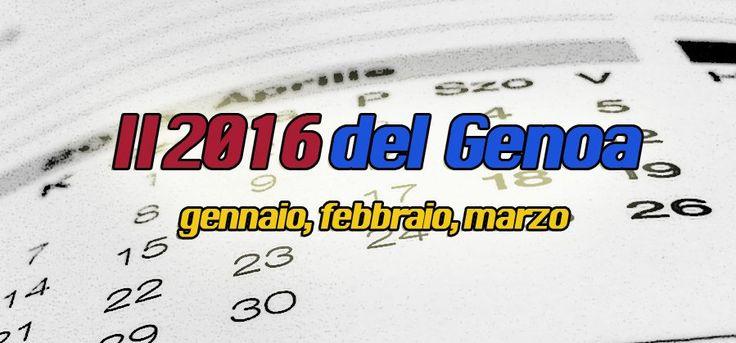 Che 2016 è stato quello del Genoa? Abbiamo pensato di analizzarlo mese per mese, dando vita a piccole rubriche che raccoglieranno il percorso del Grifone.