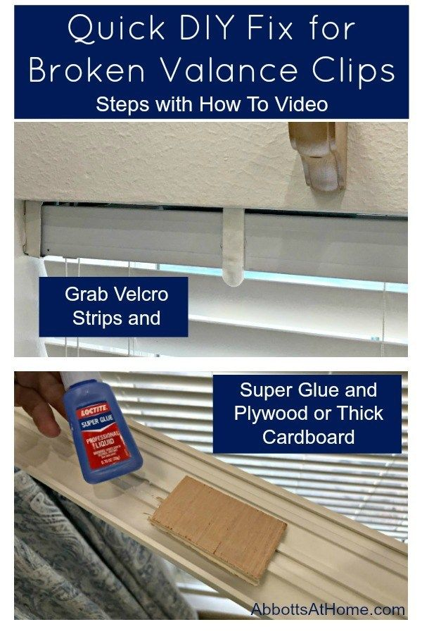 Quick Easy Diy Fix For Broken Or Lost Valance Clips Abbotts At Home Diy Blinds Diy Projects Home Improvement Easy Diy