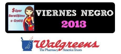 Ofertas de Viernes Negro 2013 súper baratísimo o gratis en Black Friday Walgreens #blackfriday - Súper Baratísimo o Gratis