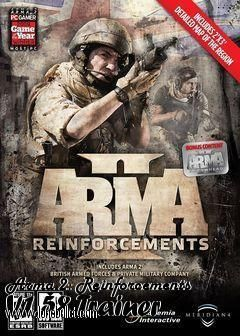 Hi fellow Arma 2 Reinforcements fan! You can download Arma 2 Reinforcements V1.58 Trainer for free from LoneBullet - http://www.lonebullet.com/trainers/download-arma-2-reinforcements-v158-trainer-free-449.htm which has links for resume support so you can download on slow internet like me