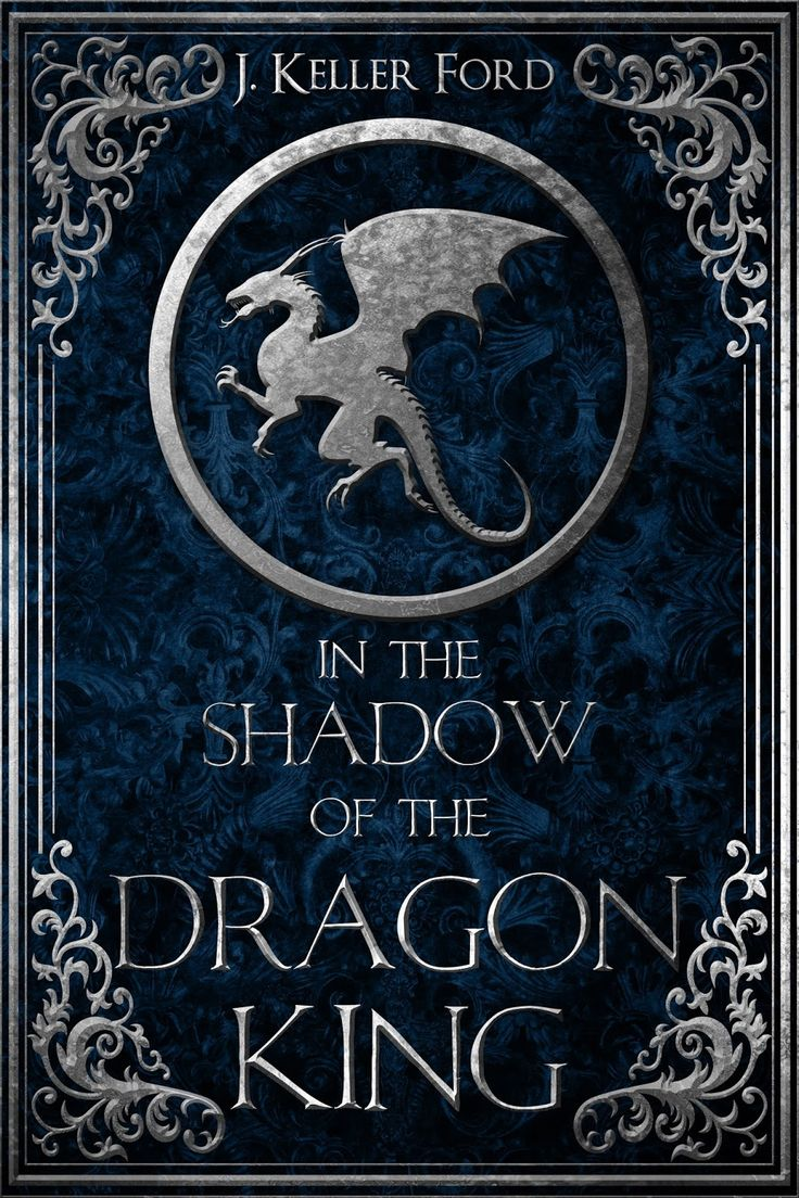 In The Shadow Of The Dragon King €� J Keller Ford  Nr
