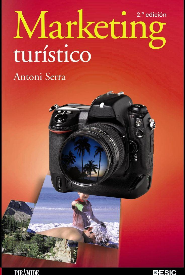 Marketing turístico / Antoni Serra Cantallops