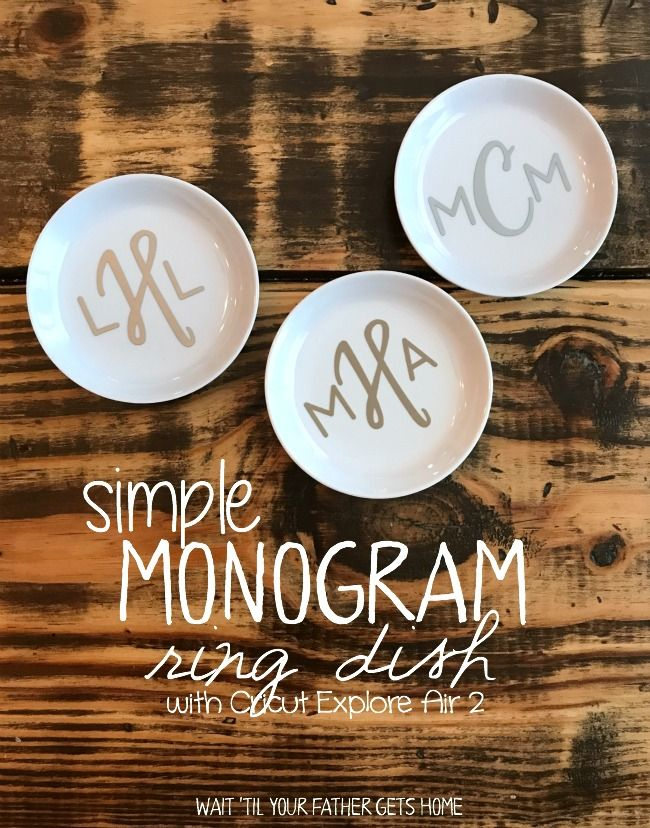 Simple Monogram Ring Dish with Cricut Explore Air 2 via Wait 'Til Your Father Gets Home #MothersDay #MothersdayGifts #giftideas #Cricut #CricutGifts #Monogram #MonogramGifts #RingDish #ad