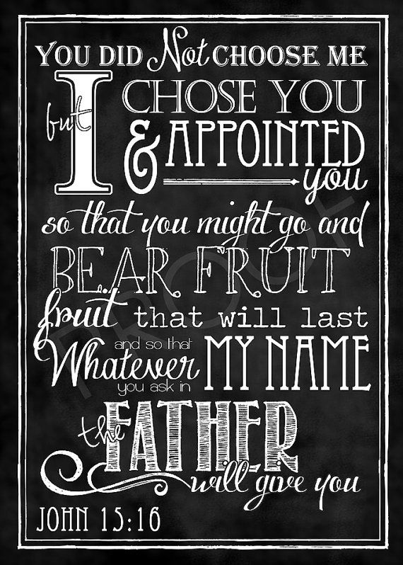 Scripture Art John 15:16 Chalkboard Style by ToSuchAsTheseDesigns