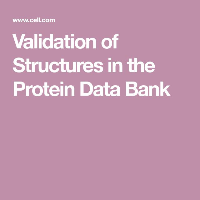 Validation of Structures in the Protein Data Bank