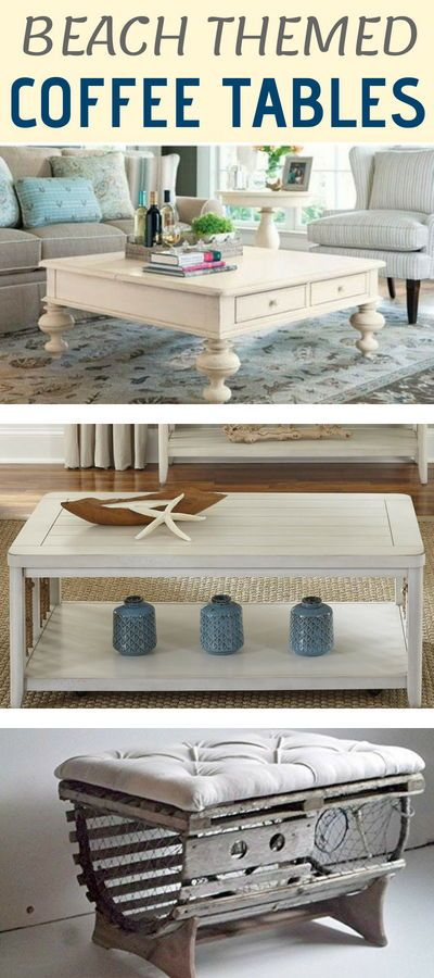 e97133f6667f Beach coffee tables! Find the best beach themed furniture like coastal  coffee tables at our website.