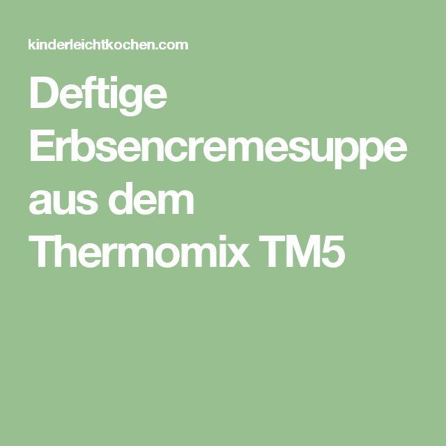Deftige Erbsencremesuppe aus dem Thermomix TM5