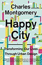 happy city charles montgomery