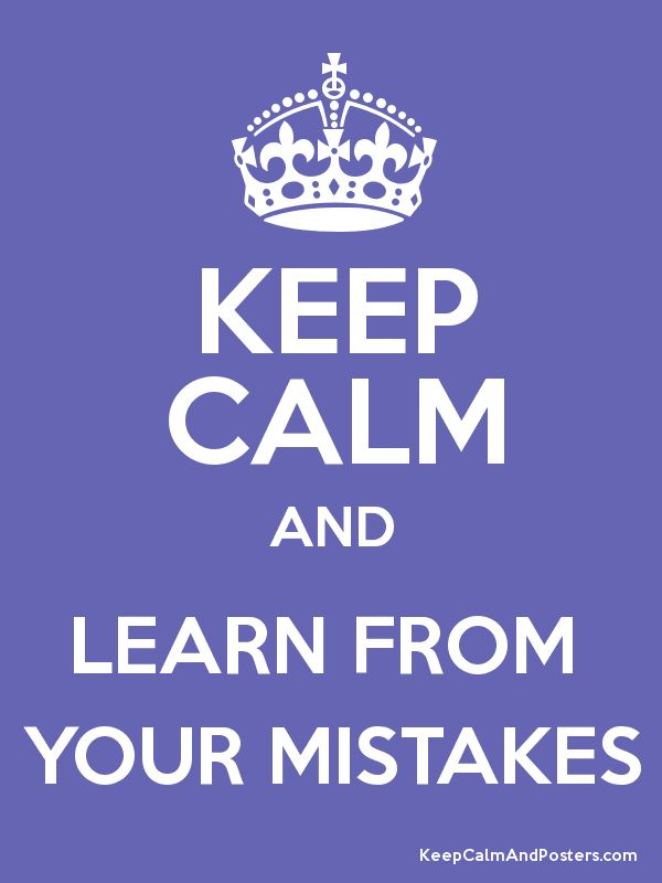 Keep Calm and LEARN FROM  YOUR MISTAKES Poster