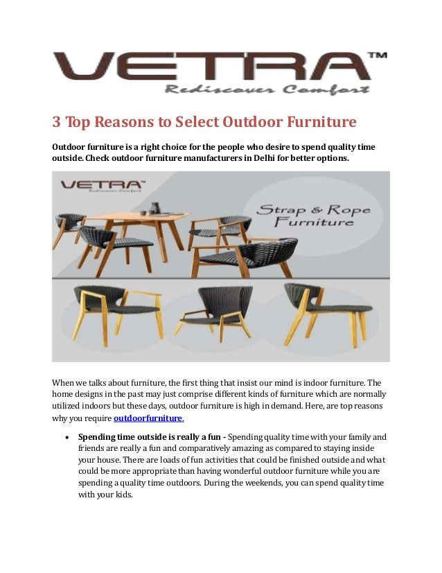 Vetra Furniture are pioneer manufacturer of all outdoor furniture and garden furniture accessories. Vetra Furniture also supplying hotel furniture, resort furniture, outdoor furniture, wicker furniture, farmhouse furniture, poolside umbrella furniture and more. For more information visit here:- https://www.vetrafurniture.com/