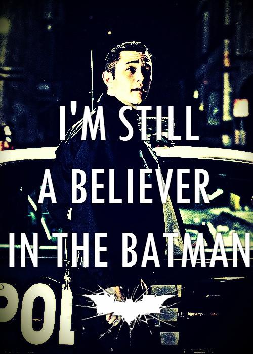 John Blake/Robin, The Dark Knight Rises ...I'm still a believer in the Batman