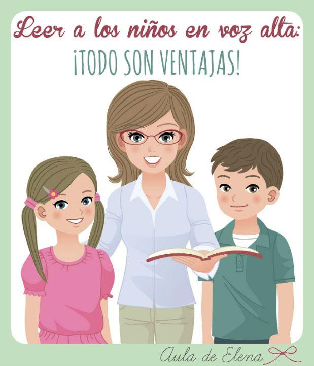 Ventajas de leer en voz alta a los niños. En el blog Aula de Elena.