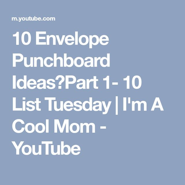 10 Envelope Punchboard Ideas♥Part 1- 10 List Tuesday   I'm A Cool Mom - YouTube