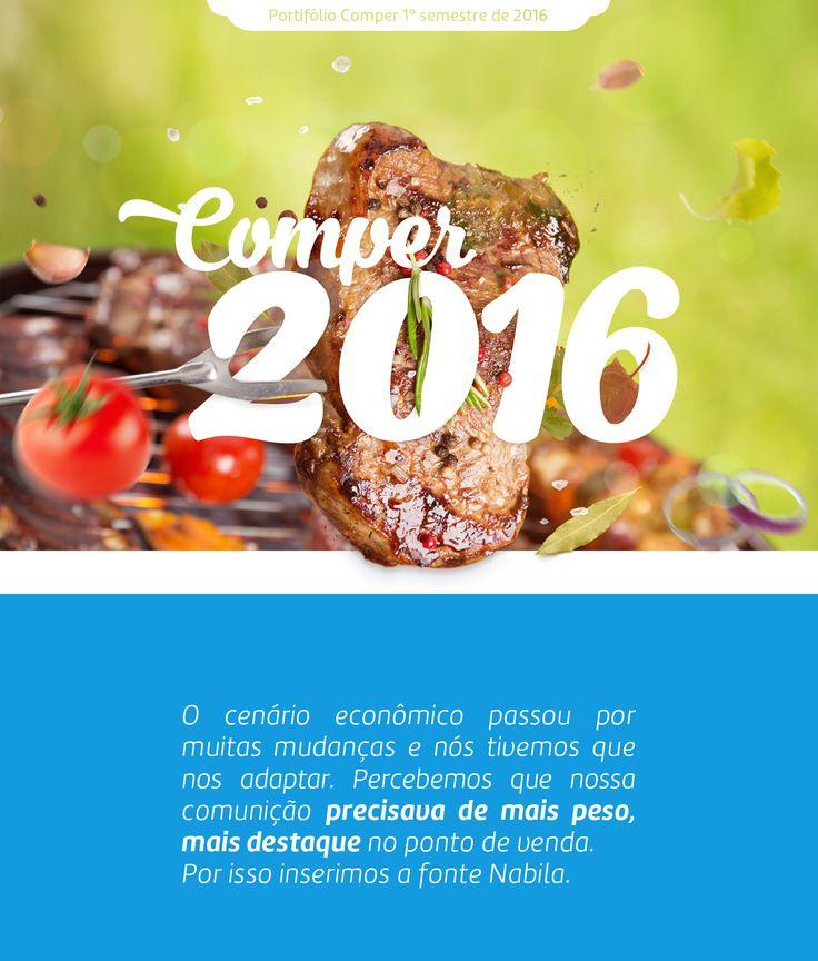 Continuação do reposicionamento da marca Comper. 1º semestre de 2016.