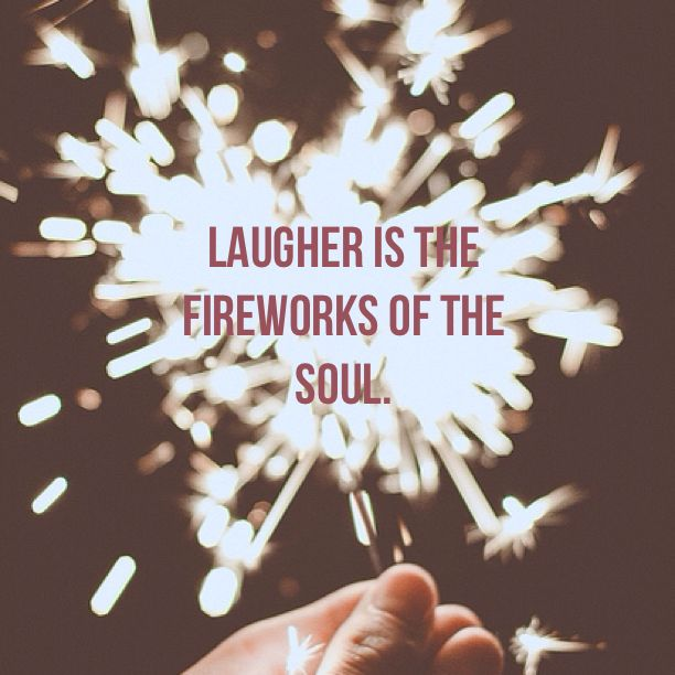 Laughter is the fireworks of the soul. #quotes #happy #laugh Made with Quotiful for iPhone.