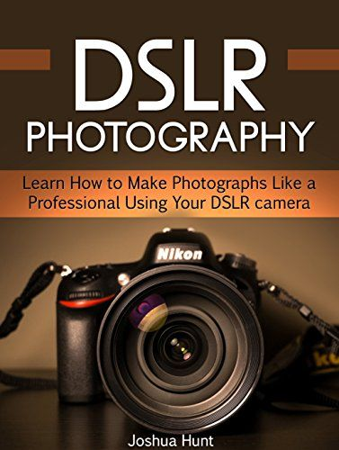 FREE TODAY - DSLR Photography: Learn How to Make Photographs Like a Professional Using Your DSLR camera (DSLR photography, DSLR, photography tips) by Joshua Hunt http://www.amazon.com/dp/B01BCM9C8K/ref=cm_sw_r_pi_dp_KE0Twb0CMDS0M