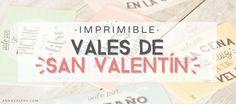 Imprimibles para San Valentín: vales regalo para enamorados #imprimible #sanvalentin #freebie #descargable #amor #regalo #vales #cupones