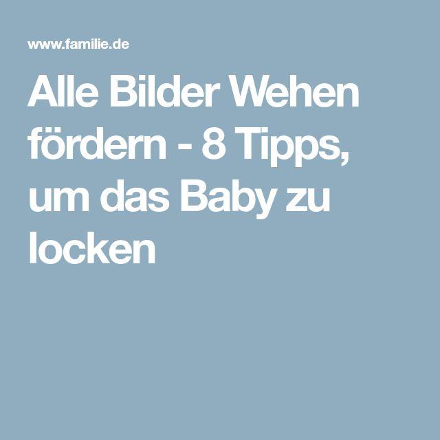 Alle Bilder Wehen fördern - 8 Tipps, um das Baby zu locken