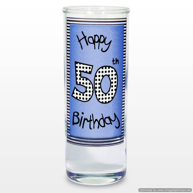 Personal Touch Gifts - Blue 50th Happy Birthday Shot Glass, £4.80 (http://personaltouchgifts.co.uk/blue-50th-happy-birthday-shot-glass/)