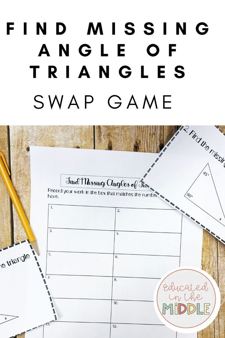 Find Missing Angle Of Triangles Activity Swap Game Triangles Activities Math Geometry Activities 7th Grade Math