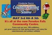 May 3-5 Family Fun - Fenelon Falls Country Living Show! Have You Seen Fenelon Falls Country Living Show Seminar List?