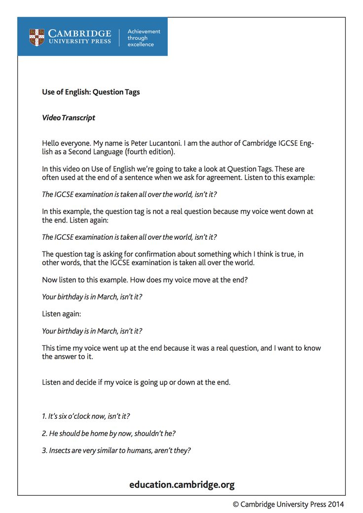 Transcript (page 1) for training video on question-tags for learners of English as a Second Language with Cambridge author Peter Lucantoni.Take a look at the video and try answering the questions. http://youtu.be/cH8N8VOQE_g?list=PL2HgNIO5uPKAr415r0Av5oTn4Nso2WqHd