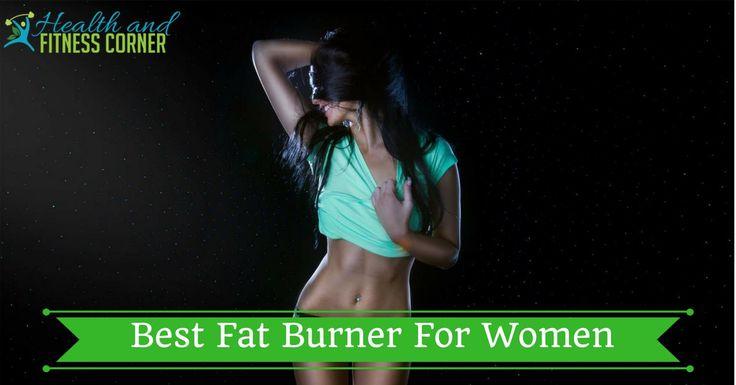 What Is The Best Fat Burner for Women? ; Repin if you got value https://www.healthandfitnesscorner.com/best-fat-burner-for-women/