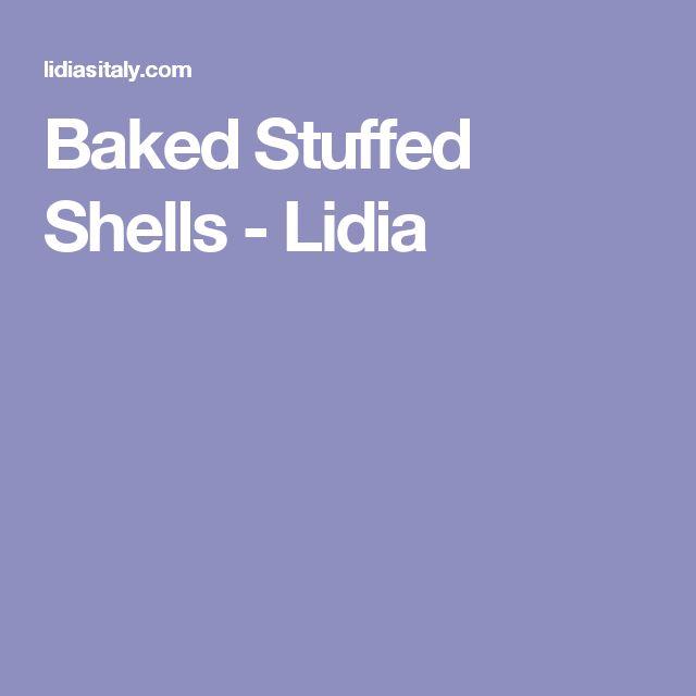 Baked Stuffed Shells - Lidia