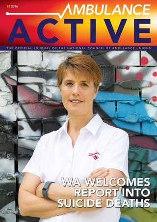 Ambulance Active Spring 2016  Ambulance Active is the Official Publication of the National Council of Ambulance Unions and is published by Countrywide Austral who adheres to stringent ethical advertising practices. All advertising inquiries should be directed to 03 9937 0200