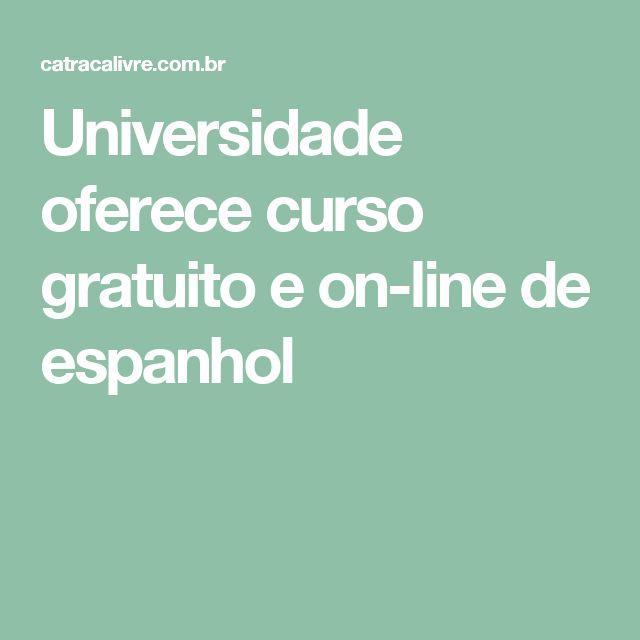 Universidade oferece curso gratuito e on-line de espanhol