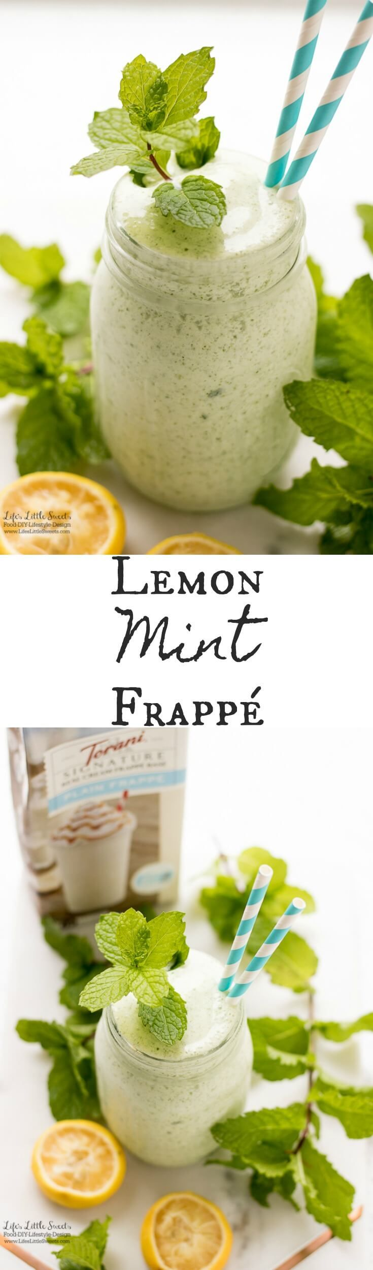Lemon Mint Frappé is an frozen, refreshing, sweet and tart drink that will make your taste buds happy. This recipe uses Torani Real Cream Plain Frappé Mix. #MyToraniFrappe #CollectiveBias #ad #drink #mint #lemon #freshmint #Torani #frappe #ice