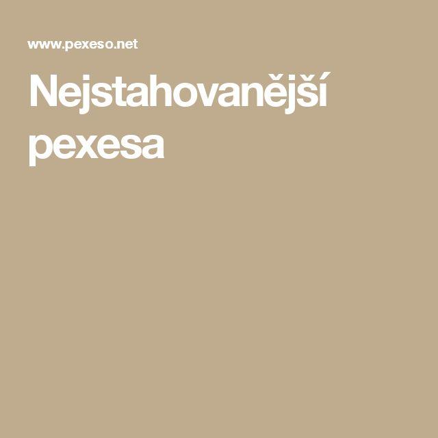 Nejstahovanější pexesa