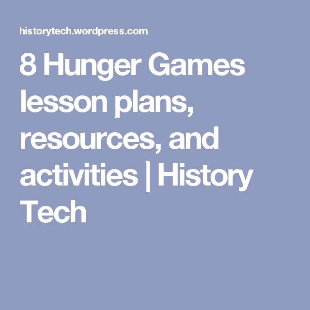 8 Hunger Games lesson plans, resources, and activities | History Tech