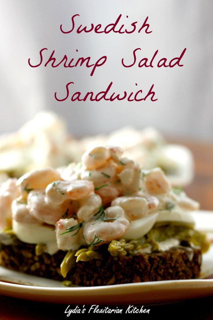 Swedish Shrimp Salad Sandwich ~ Food of the World ~ Lydia's Flexitarian Kitchen