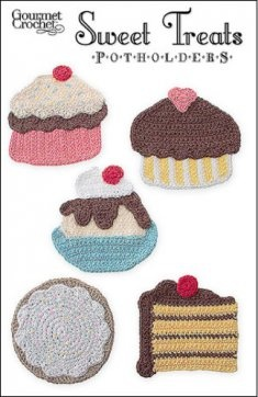 Sweet Treats Potholders Pattern GC38107 - Frosted cupcakes, sugar cookie, slice of cake and dish of ice cream—all made into cute-as-a-button crocheted potholders. Create these confections for the cook in 100% cotton yarn for washability. Five potholder pattern.