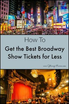 How to Get the Best Broadway Show Tickets For Less in 6 Easy Steps via www.GetawayMavens.com