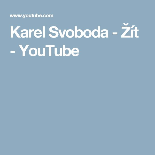 Karel Svoboda - Žít - YouTube
