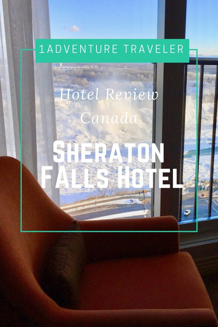 Room With A View Sheraton Falls Hotel - Hotel Review - 1Adventure Traveler March 4, 2018