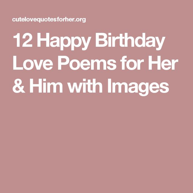 Best 25+ Birthday Poems For Him Ideas On Pinterest