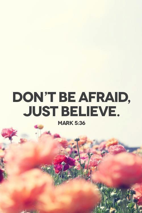 #Scripture                                                           Mark 5:36