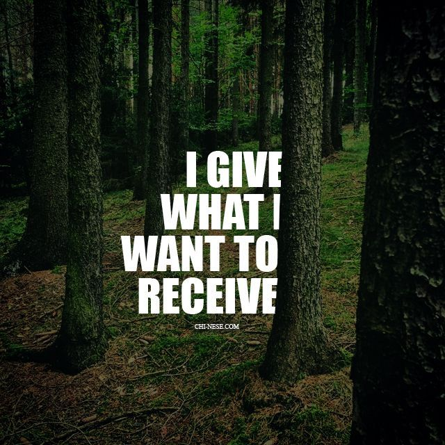"""""""I give what I want to receive"""" #affirmationoftheday . Be a reflection of what you would like to see in others. If you want friends, be friendly. If you want love, be loving. If you want happiness, make others happy. Be the energy you wanna attract."""