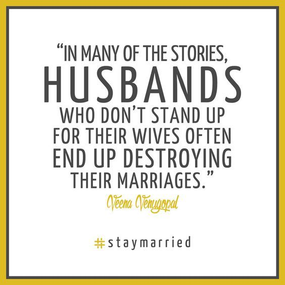 Husbands who don't stand up for their wives often end up destroying their marriage!