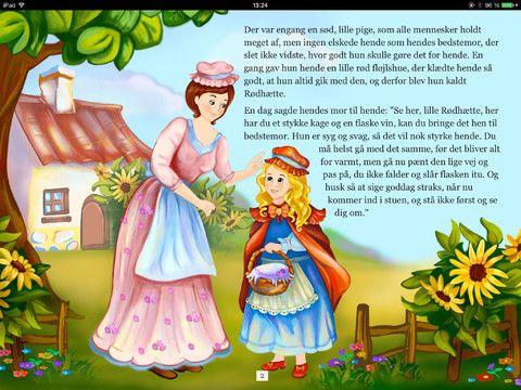 Den lille rødhætte kan enten læses op via iPadens egen stemmer eller den kan læses højt. Bagerst i bogen er der flere eventyr.